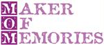 MOM Maker of Memories