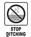 Stop Ditching!