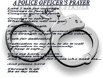 A POLICE OFFICER'S PRAYER