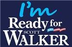 I'm Ready for Scott Walker