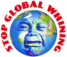 Stop Global Whining - Warming