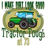 Tractor Tough 73rd