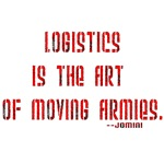 Logistics is the art of moving armies.