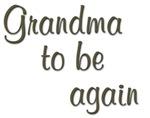 Grandma To Be Again Pretty