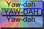 RELIGION/Yaw-Dah!