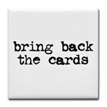 Bring Back the Cards