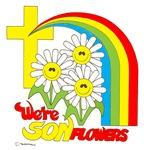 We're SONflowers.