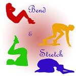 Bend & Stretch