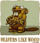 Beavers Like Wood