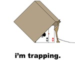 I'm Trapping