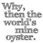 The World's Mine Oyster