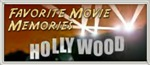 Favorite Hollywood Memories