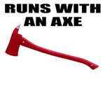 Runs with an axe. Firefighter gifts.