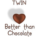 Twin - Better Than Chocolate