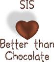 Sis - Better Than Chocolate