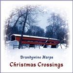 Brandywine Harps Christmas Crossings
