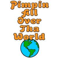 Pimpin All Over Tha World