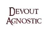 Devout Agnostic