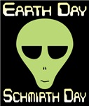 Earth Day Schmirth Day