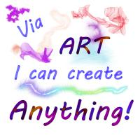 Via ART I can create Anything!