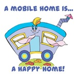 Mobile Home (Trailer) is a Happy Home