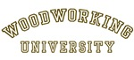 Woodworking University
