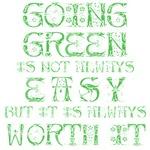 Going Green Not Easy