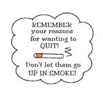 REASONS TO QUIT UP IN SMOKE