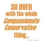 5/15: Over w/Compassionate Conservative