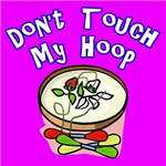Don't Touch My Hoop