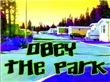 Obey The Trailer Park