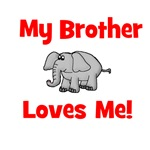 My Brother Loves Me! w/elephant