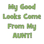 Good Looks From Aunt - Green