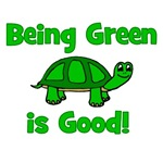 Being Green Is Good! -Turtle