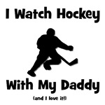 I Watch Hockey with Daddy!
