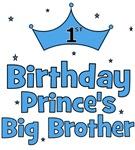 1st Birthday Prince's Big Brother!
