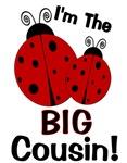 I'm The BIG Cousin! Ladybug