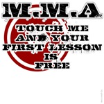 Touch me, first lesson's free: MMA t-shirts