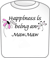 Happiness Is MawMaw