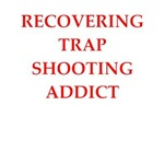 funny trap shooting game joke on gifts and t-shirt