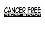 Cancer Free Since 2000