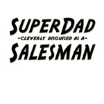 SuperDad...Salesman