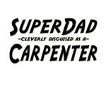 SuperDad...Carpenter