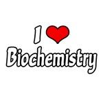 I Love Biochemistry
