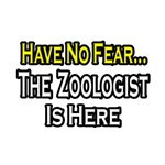 Have No Fear, The Zoologist Is Here
