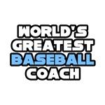 World's Greatest Baseball Coach