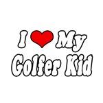 I Love My Golfer Kid