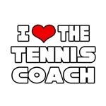 I Love The Tennis Coach