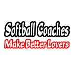 Softball Coaches Make Better Lovers