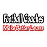Football Coaches Make Better Lovers